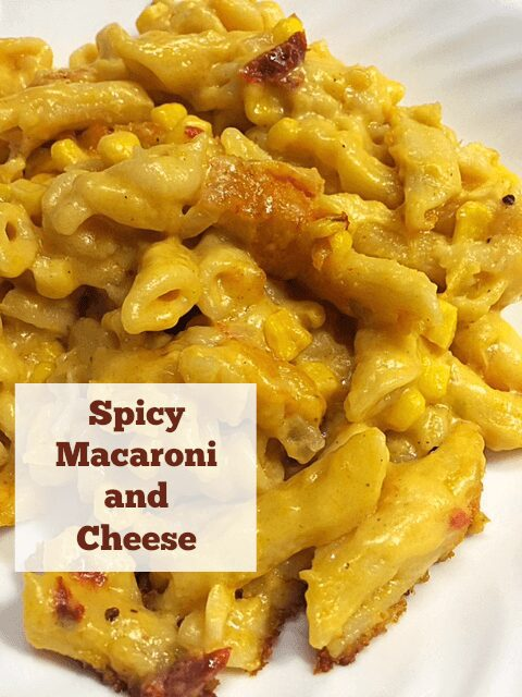 Oven Baked Spicy Macaroni and Cheese