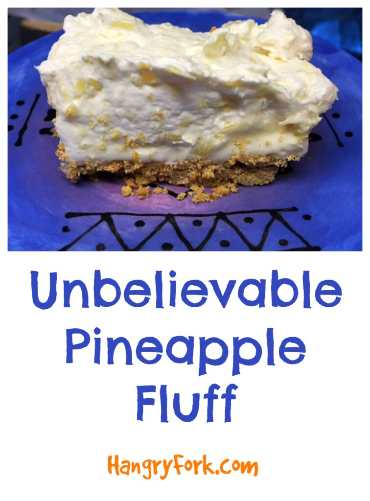 Unbelievable Pineapple Fluff
