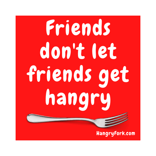 Friends Don't Let Friends Get Hangry